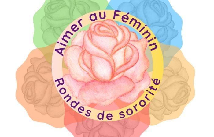 Rondes de Sororité - Aimer au Féminin - Stages et Ateliers APESRA