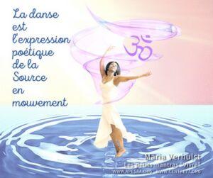 Voie transe en danse - La Voie de l'Amour - APESRA - Maria Verhulst - Petit mantra VIVRE